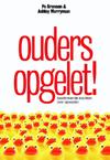 Ouders opgelet! (e-Book) | Po Bronson, Ashley Merryman (ISBN 9789490574673)